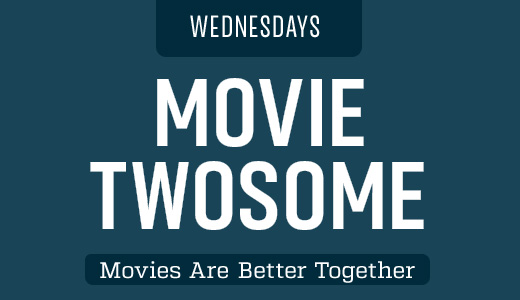 Movie Twosome - Wednesday